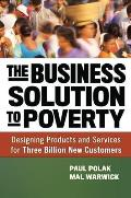 Business Solution to Poverty Designing Products & Services for Three Billion New Customers