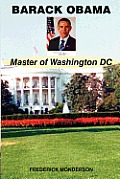 Barack Obama - Master of Washington DC