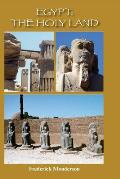 Egypt: The Holy Land: The Quintessential Book