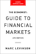 Economist Guide to Financial Markets 6th Ed