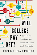 Will College Pay Off A Guide to the Most Important Financial Decision Youll Ever Make