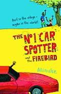 No 1 Car Spotter & the Firebird