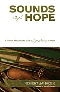Sounds of Hope: A Musical Metaphor to Build a Symphony of Hope