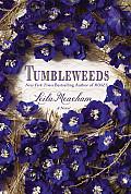 Tumbleweeds A Novel