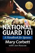 National Guard 101 A Handbook for Spouses