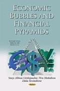 Economic Bubbles and Financial Pyramids
