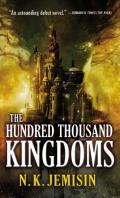 The Hundred Thousand Kingdoms: The Inheritance Trilogy 1
