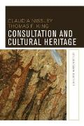 Consultation and Cultural Heritage: Let Us Reason Together