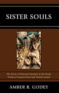 Sister Souls: The Power of Personal Narrative in the Poetic Works of Antonia Pozzi and Vittorio Serini