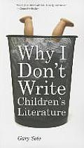 Why I Don't Write Children's Literature