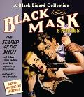 Black Mask 8 The Sound of the Shot & Other Crime Fiction from the Legendary Magazine