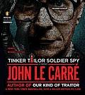Tinker Tailor Soldier Spy A George Smiley Novel