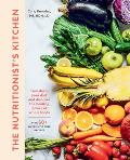 Nutritionists Kitchen Transform Your Diet & Discover the Healing Power of Whole Foods