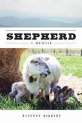 Shepherd A Memoir