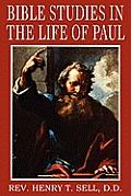 Bible Studies in the Life of Paul