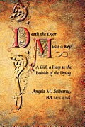 Death the Door, Music a Key: A Girl, a Harp at the Bedside of the Dying