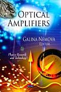 Optical Amplifiers: Physics Research and Technology