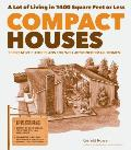 Compact Houses 50 Creative Floor Plans for Well Designed Small Homes