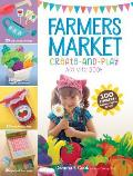 Farmers Market A Lets Make & Play Activity Book