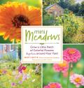 Mini Meadows Grow a Little Patch of Colorful Flowers Anywhere around Your Yard