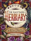 Illustrated Herbiary Guidance & Rituals from 36 Bewitching Botanicals
