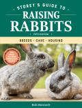 Storeys Guide to Raising Rabbits 5th Edition Breeds Care Housing