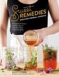 Sweet Remedies Healing Herbal Honeys