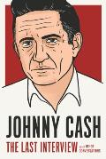 Johnny Cash The Last Interview & Other Conversations