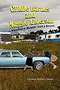 Candle Barnes and Maggie Anderson: Who Knew Maggie Had a Secret