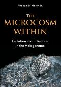 The Microcosm Within: Evolution and Extinction in the Hologenome