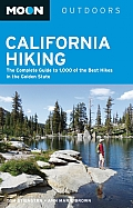 Moon California Hiking 9th edition The Complete Guide to 1000 of the Best Hikes in the Golden State