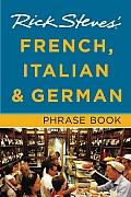 Rick Steves French Italian & German Phrase Book