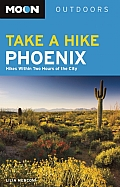 Moon Take a Hike Phoenix: Hikes Within Two Hours of the City