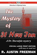 The Mystery of 31 New Inn (Large Print Edition)
