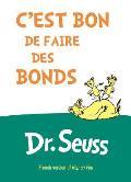 Cest Bon de Faire Des Bonds French Edition of Hop on Pop