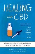 Healing with CBD How Cannabidiol Can Transform Your Health without the High