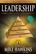 Leadership Competencies That Enable Results: A Guide to Coaching Leaders to Lead as Coaches