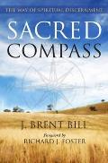 Sacred Compass The Way Of Spiritual Discernment