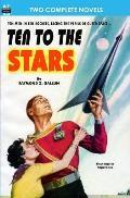 Ten to the Stars & The Conquerors