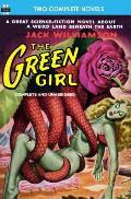 The Green Girl, The, & Robot Peril
