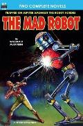 The Mad Robot, The, & Running Man