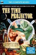 Time Projector, The & Strange Compulsion