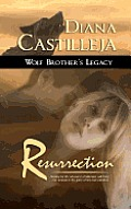 Wolf Brother's Legacy: Resurrection
