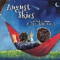 August Skies