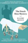 The Dutch Shoe Mystery: An Ellery Queen Mystery