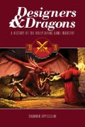Designers And Dragons: A History Of The Roleplaying Game Industry: The 70s