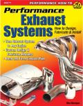 Performance Exhaust Systems How to Design Fabricate & Install
