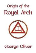 Origin of the Royal Arch