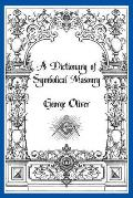 A Dictionary of Symbolical Masonry