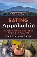 Eating Appalachia Rediscovering Regional American Flavors
